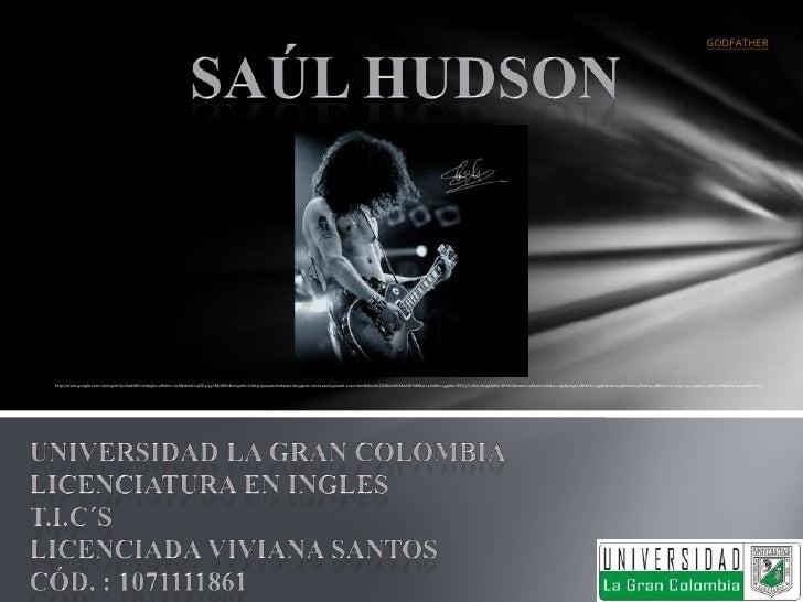 SAUL HUBSON, SLASH