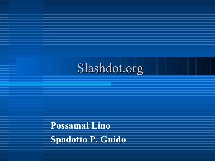 Slashdot.org Possamai Lino Spadotto P. Guido