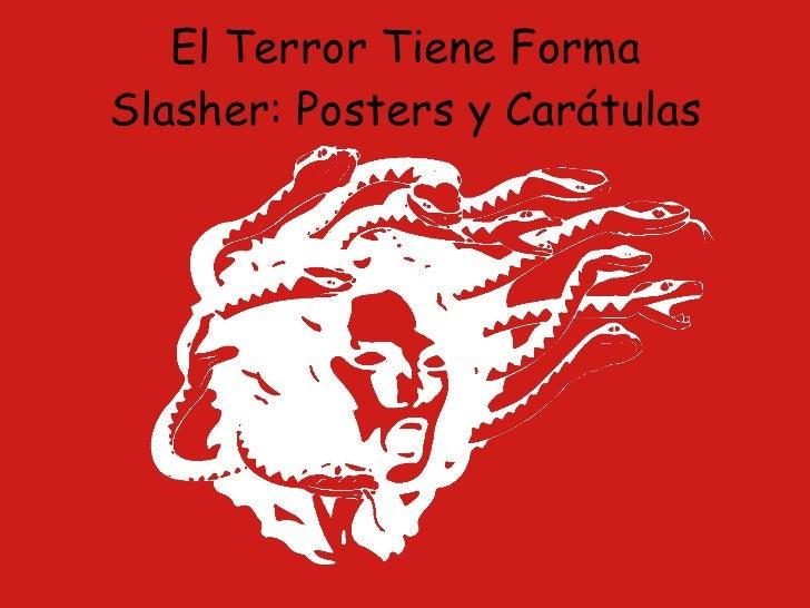 El Terror Tiene Forma Slasher: Posters y Carátulas