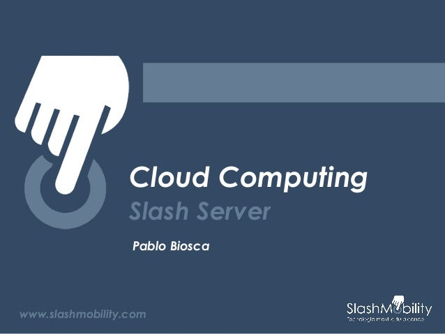 Slash friday Cloud Computing