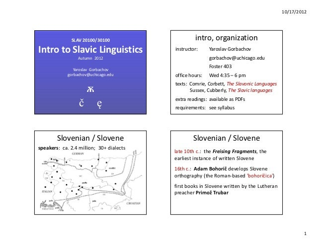 10/17/2012              SLAV 20100/30100                     intro, organizationIntro to Slavic Linguistics               ...