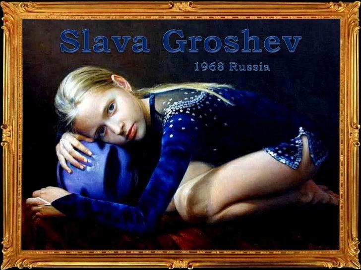 SLAVA  GROSHEV   ppsx