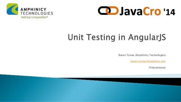 Slaven tomac   unit testing in angular js