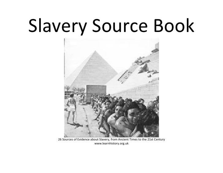 Slavery Source Book