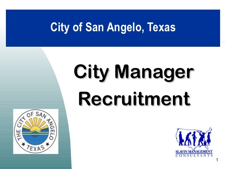City of San Angelo, Texas    City Manager    Recruitment                            1