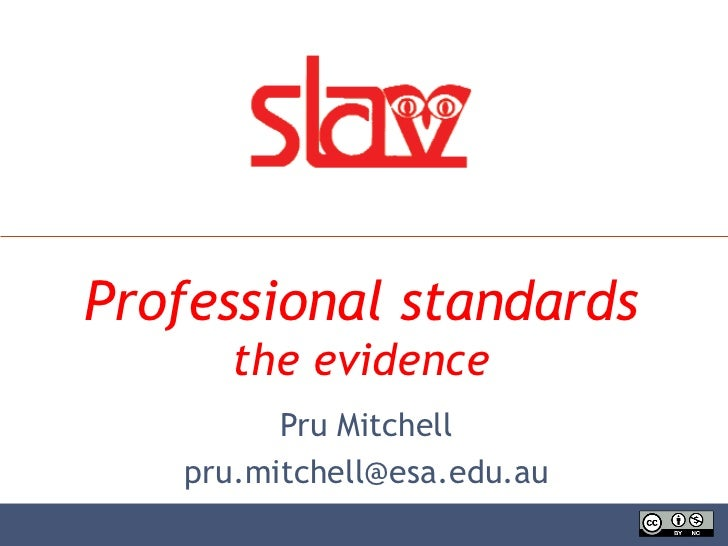 Professional standards: the evidence