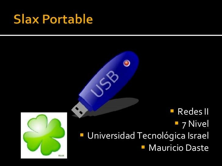 <ul><li>Redes II </li></ul><ul><li>7 Nivel </li></ul><ul><li>Universidad Tecnológica Israel </li></ul><ul><li>Mauricio Das...