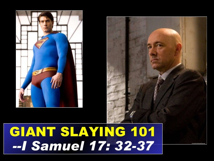 GIANT SLAYING 101 --I Samuel 17: 32-37
