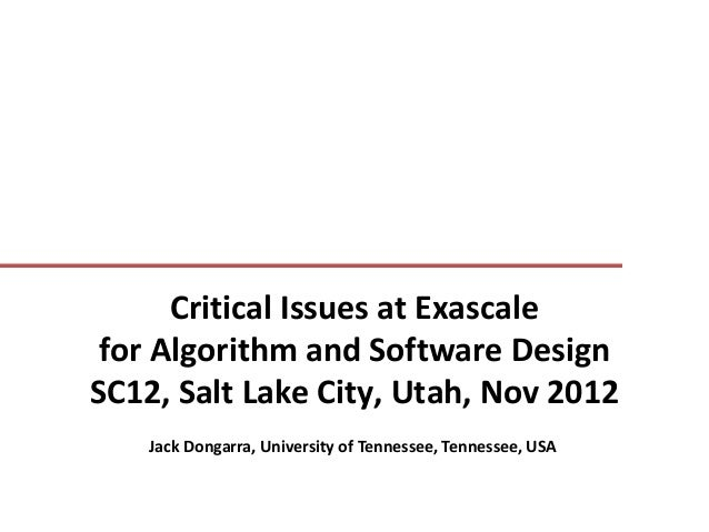 Critical Issues at Exascale for Algorithm and Software Design
