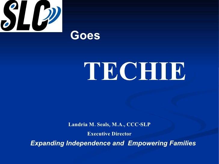 Slc Goes Techie