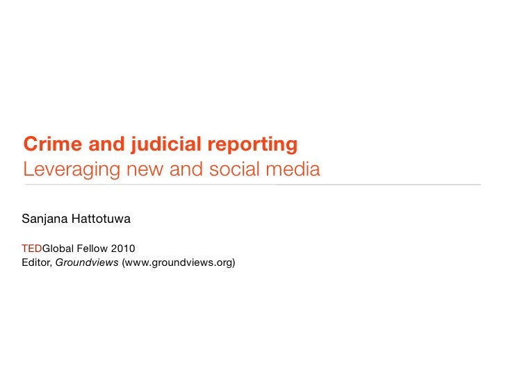 New media for crime and judicial reporting
