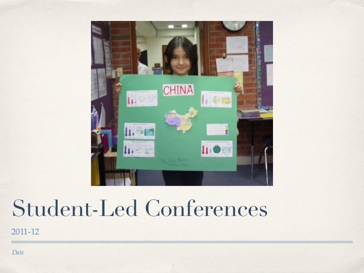 Student-Led Conferences2011-12Date
