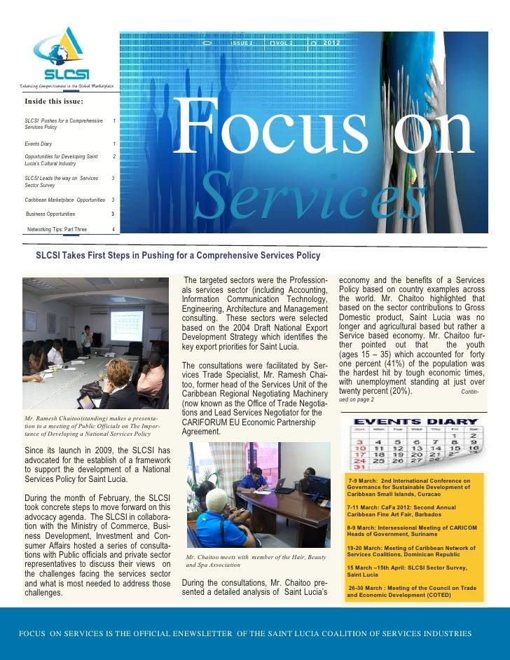 I SSU E 2       VOL 2           2012                                                       Focus on Inside this issue: SLC...