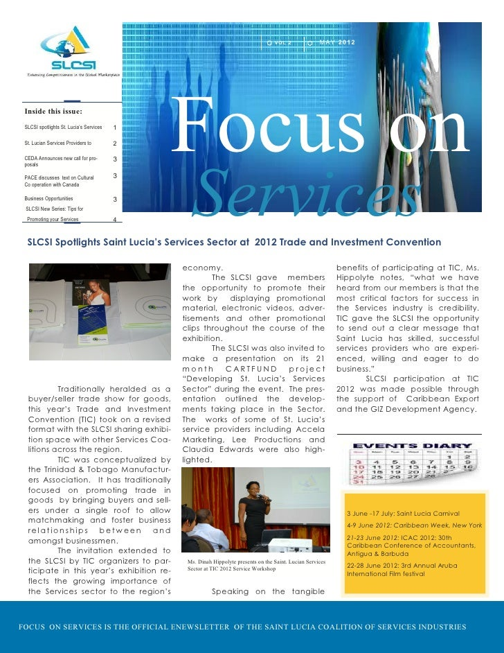 VO L 2             MAY 2 0 1 2 Inside this issue: SLCSI spotlights St. Lucia's Services St. Lucian Services Providers to C...