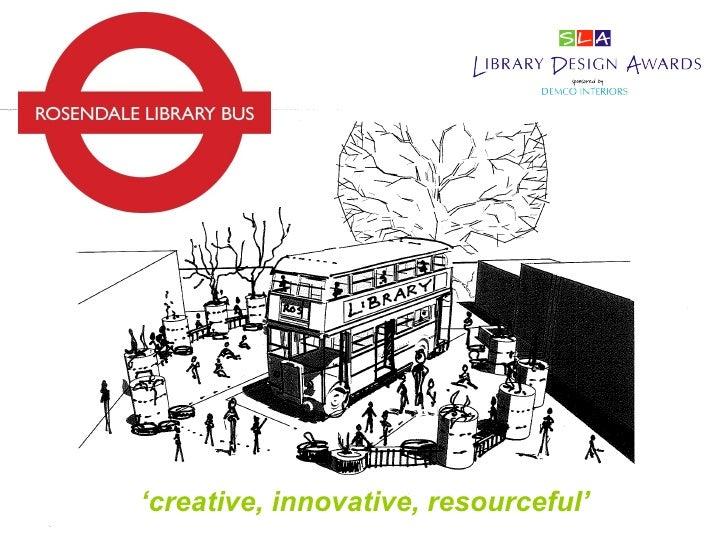 SLA School Library Design Award 2011 - Rosendale Primary School, London
