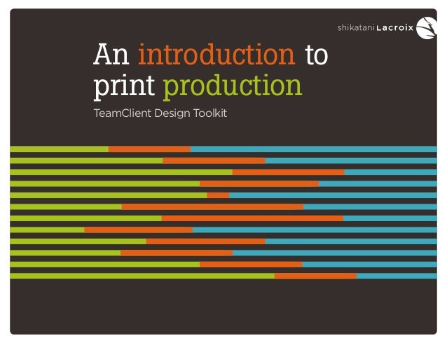 An introduction to print production TeamClient Design Toolkit