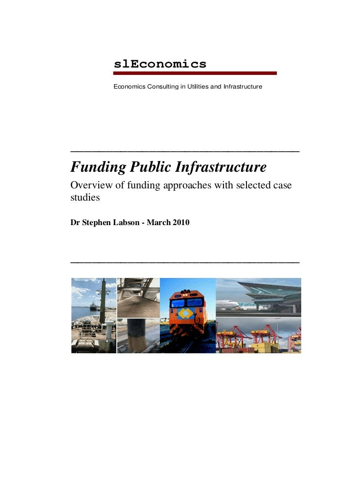Funding Public Infrastructure Stephen Labson slEconomics