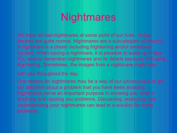 Why do I only have nightmares?