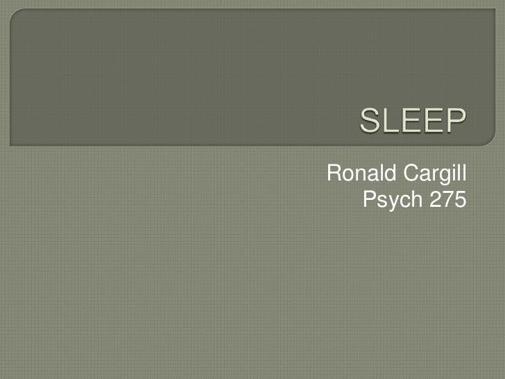 Ronald Cargill   Psych 275