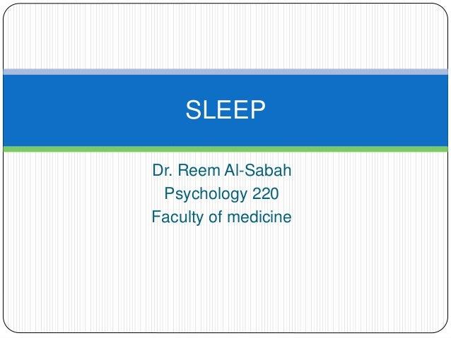 lecture 17: Sleep Dr. Reem AlSabah