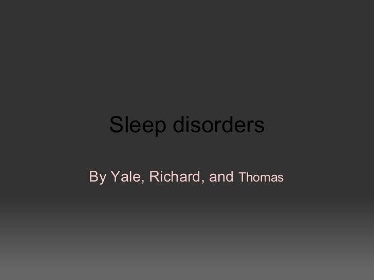 Sleep disorders By Yale, Richard, and  Thomas