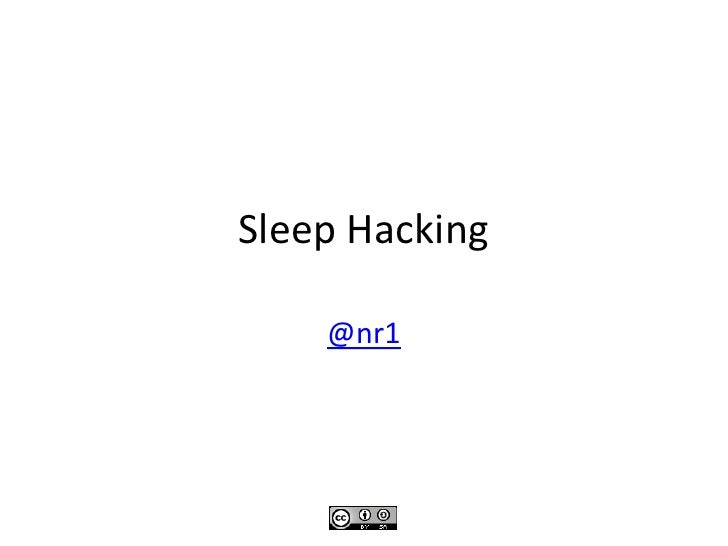 Sleep Hacking