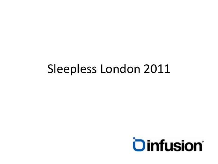 Sleepless london 2011