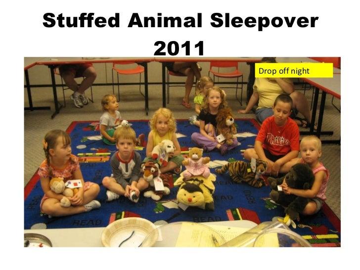 Stuffed Animal Sleepover 2011 Drop off night