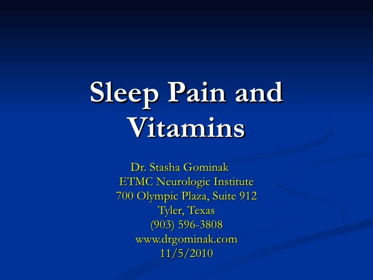 Sleep pain and vitamins uthc