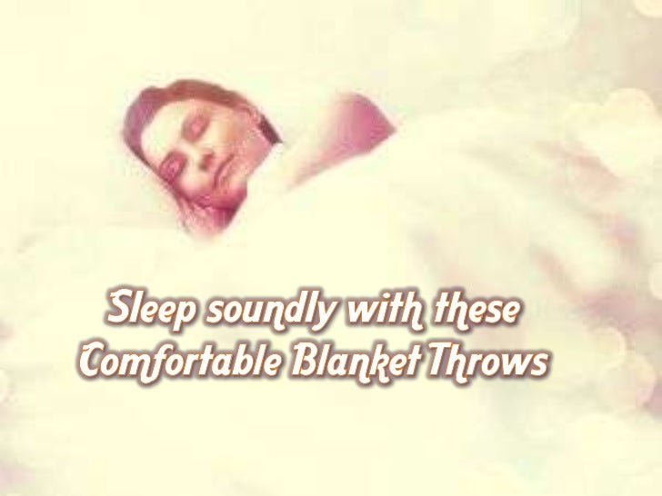 Sleep soundly with these comfortable blanket throws