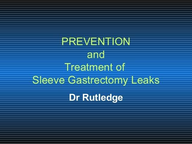 Sleeve leaks
