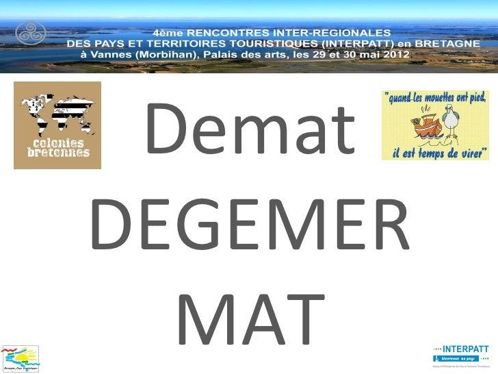 DematDEGEMER  MAT