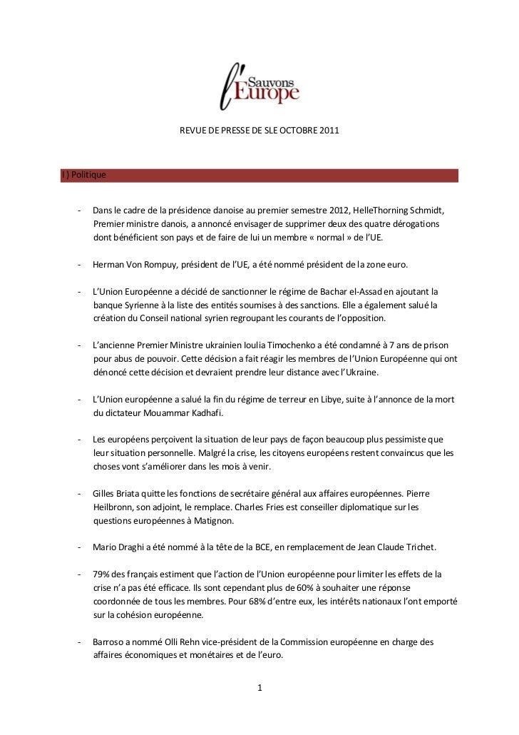 REVUE DE PRESSE DE SLE OCTOBRE 2011I ) Politique    -    Dans le cadre de la présidence danoise au premier semestre 2012, ...