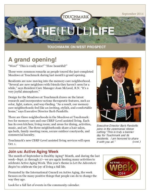 """THE{FULL}LIFE  TOUCHMARK ON WEST PROSPECT  September 2014  A grand opening!  """"Wow!"""" """"This is really nice!"""" """"How beautiful!..."""