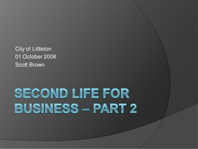 Second Life for business, part 2