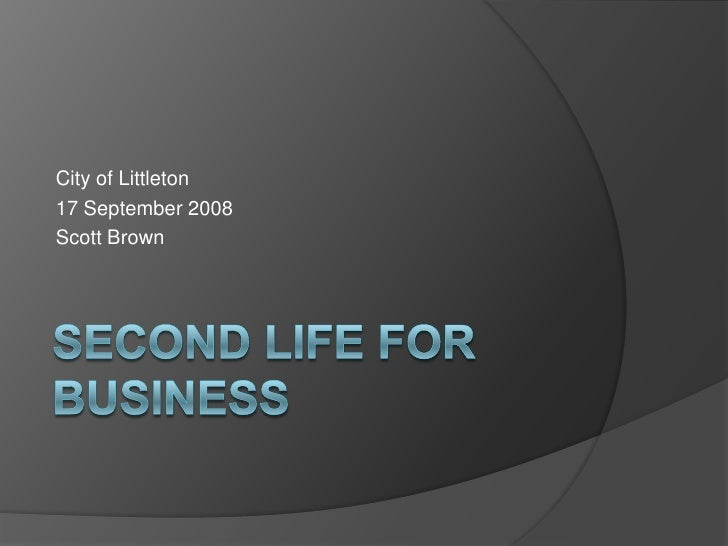 Second Life for business, part 1