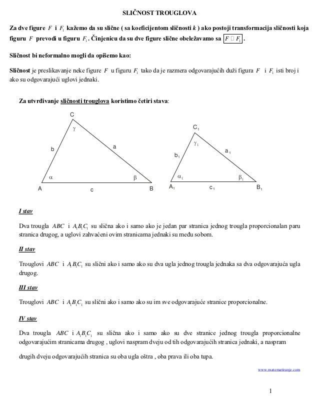 SLIČNOST TROUGLOVAZa dve figure F i F1 kažemo da su slične ( sa koeficijentom sličnosti k ) ako postoji transformacija sli...