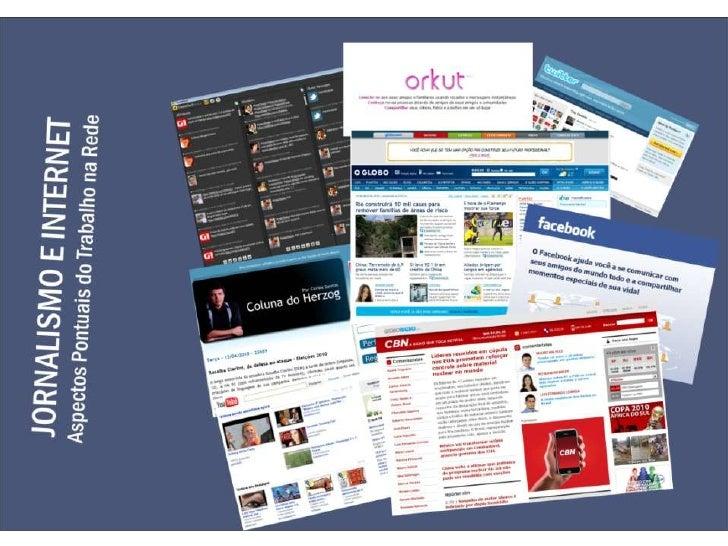 Jornalismo e Internet: Aspectos Pontuais do Trabalho na Rede
