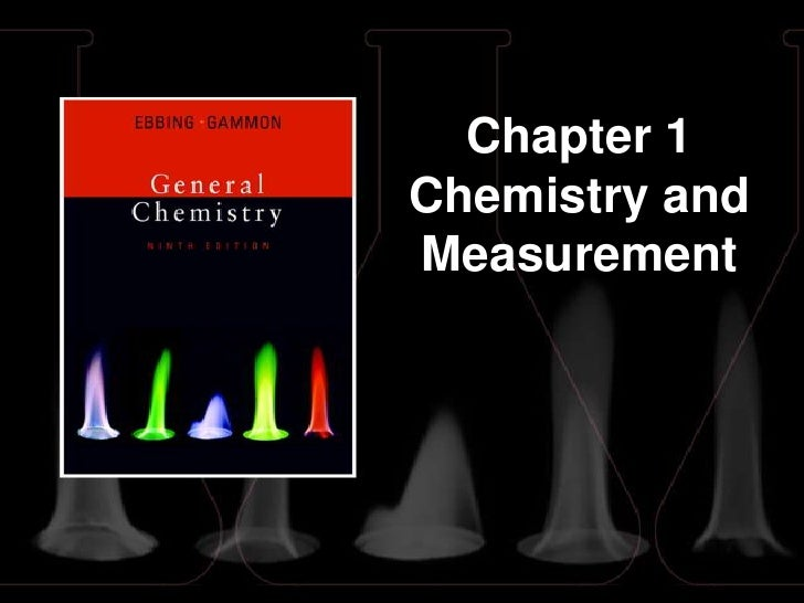 Chapter 1 Chemistry and Measurement