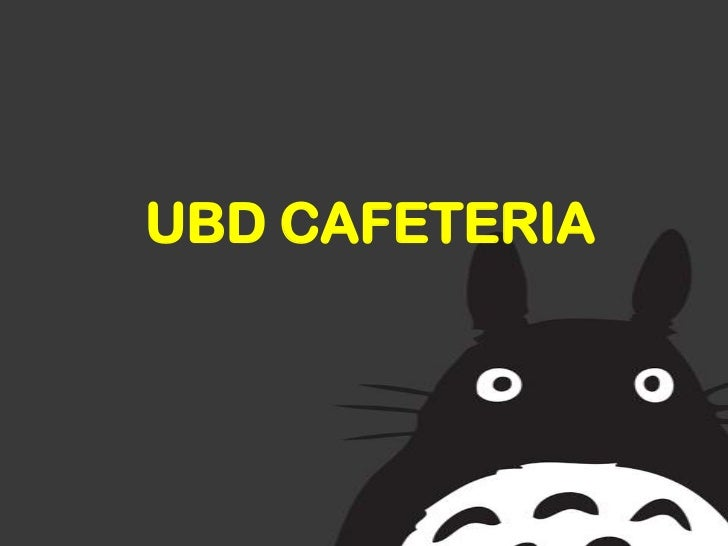 UBD CAFETERIA<br />