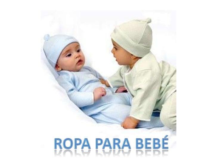 Ropa para bebé<br />