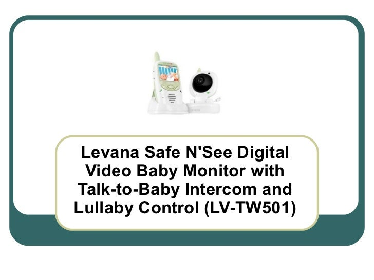Levana Safe N'See Digital Video Baby Monitor with Talk-to-Baby Intercom and Lullaby Control (LV-TW501)