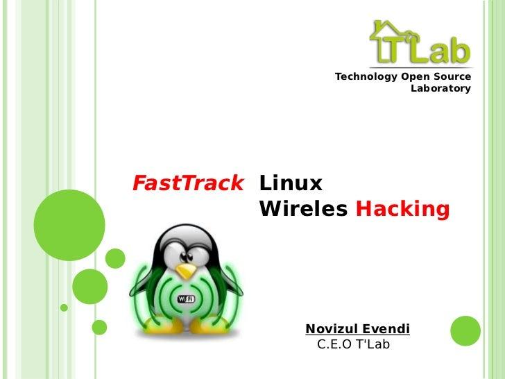 Technology Open Source                             LaboratoryFastTrack Linux          Wireles Hacking             Novizul ...