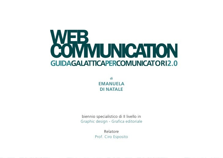 di          EMANUELA          DI NATALEbiennio specialistico di II livello inGraphic design - Grafica editoriale          ...