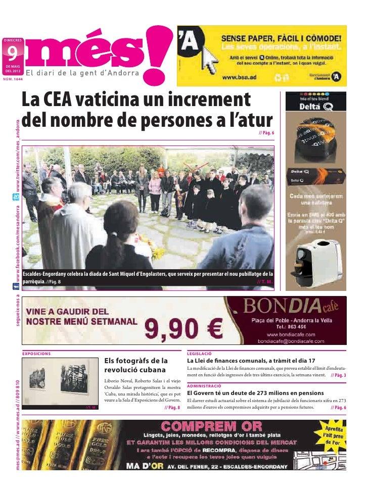 DIMECRES  9 DE MAIG DEL 2012NÚM. 1644                                            La CEA vaticina un increment             ...