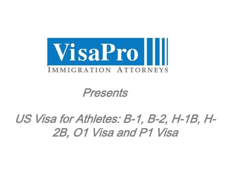 US Visa for Athletes: B-1, B-2, H-1B, H-2B, O1 Visa and P1 Visa