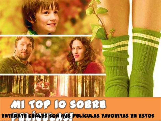 Entérate cuáles son mis películas favoritas en estos