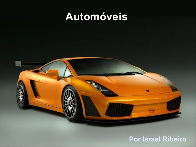 Automóveis Por Israel Ribeiro