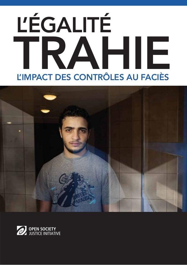 TRAHIE L'ÉGALITÉ L'IMPACT DES CONTRÔLES AU FACIÈS