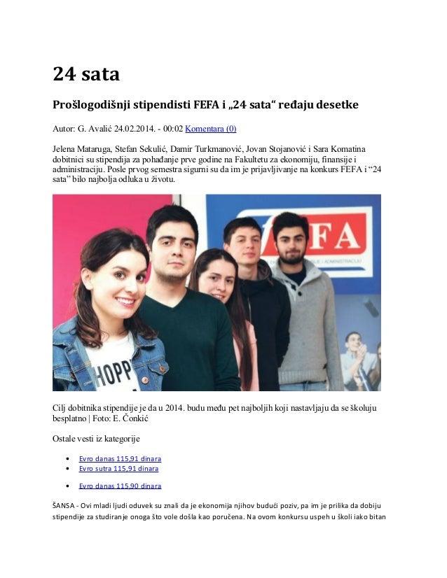 FEFA stipendisti, 24 sata, 24. 2. 2014.